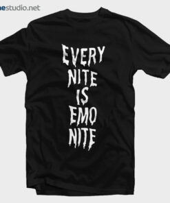 Every Nite Is Emo Nite T Shirt
