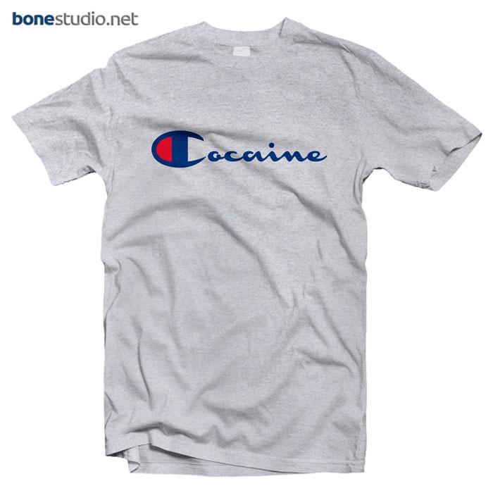 Cocaine T Shirt Champion