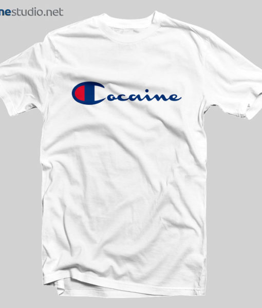 Cocaine T Shirt Champion