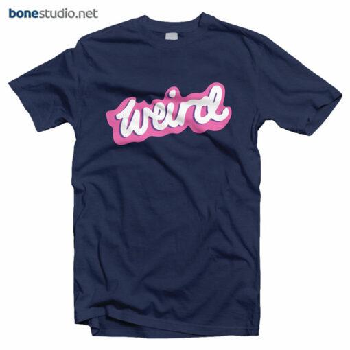 Weird T Shirt