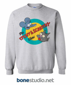 Itchy And Scratchy Sweatshirt