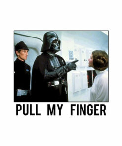 Star Wars T Shirt Darth Vader Pull my Finger