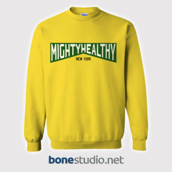 Mighty Healthy Sweatshirt New York