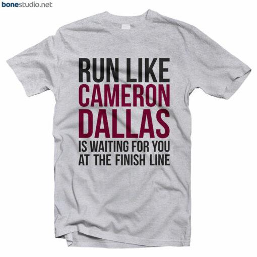 Cameron Dallas Merch T Shirt Run