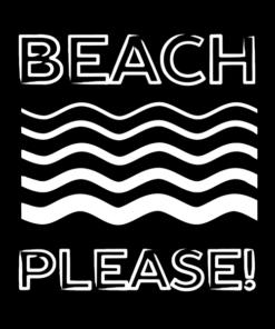 Beach T Shirt Please