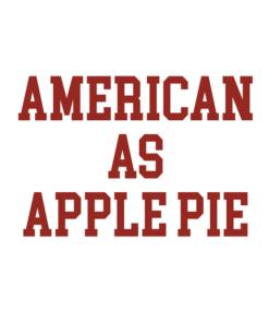 American As Apple Pie T Shirt