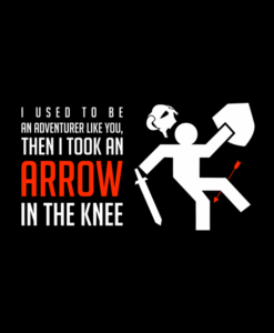 Arrow To The Knee Shirt