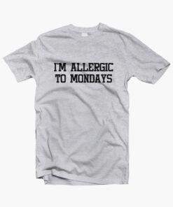 Im Allergic To Mondays T Shirt sport grey