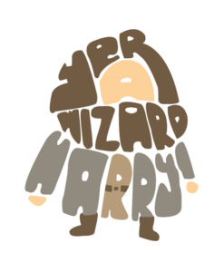 Yer A Wizard Harry Shirt