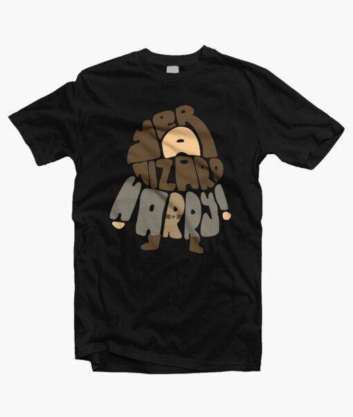 Yer A Wizard Harry Shirt