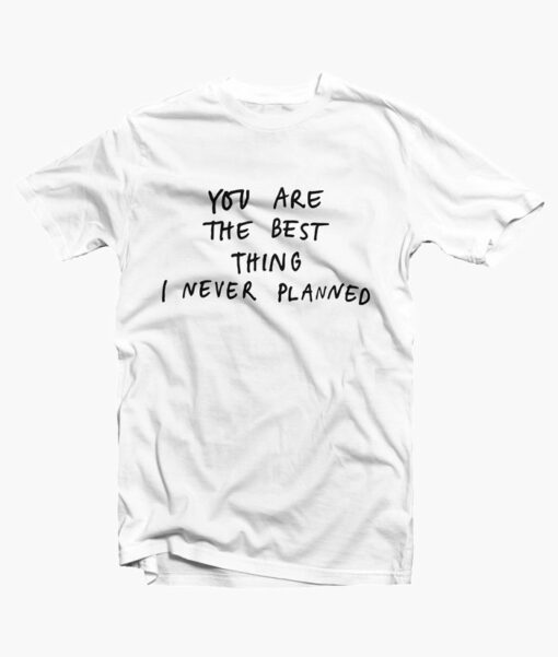 Best Quotes T Shirt white