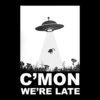 C'mon We're Late Alien Abduction T Shirt