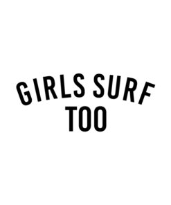 Girls Surf Too T Shirt