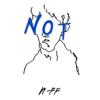 Not NFF T Shirt
