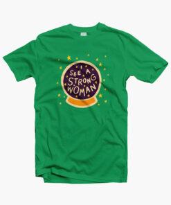 Strong Woman T Shirt irish green