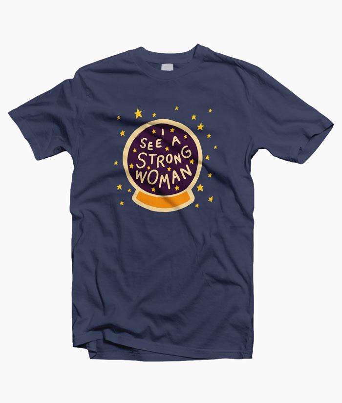 Strong Woman T Shirt