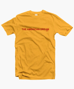 The American Dream T Shirt gold yellow