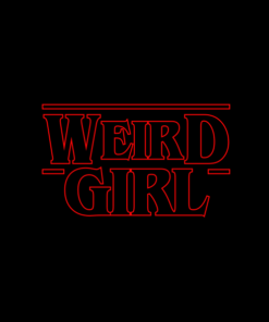 Weird Girl T Shirt