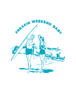 Freakin Weekend Baby T Shirt
