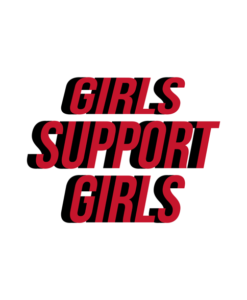 Girls Support Girls T Shirt Quote
