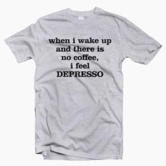 When-I-Wake-Up-No-Coffee-T-Shirt-sport-grey