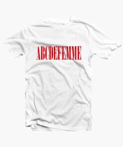 ABCDEFEMME T Shirt