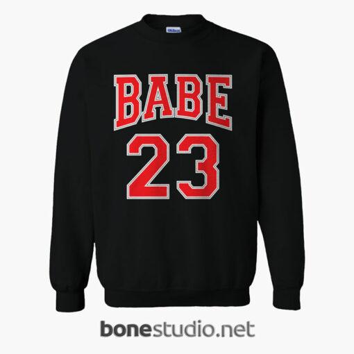 BABE 23 Sweatshirt
