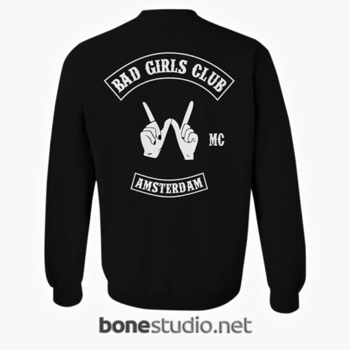 Bad Girls Club Sweatshirt