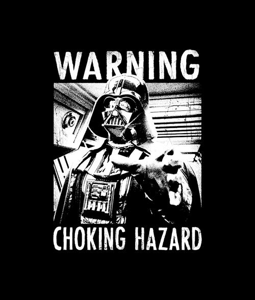 Choking Hazard Star Wars T Shirt