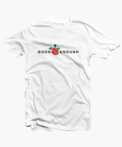 Good Enough T Shirt Rose white