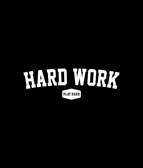 Hard Work Sweatshirt