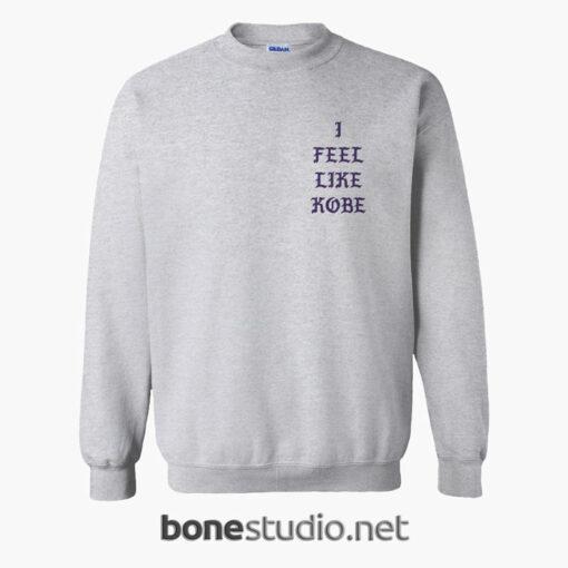 I Feel Like Kobe Sweatshirt front sport grey