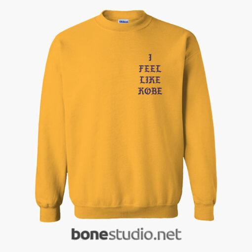 I Feel Like Kobe Sweatshirt