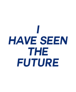 I Have Seen The Future T Shirt