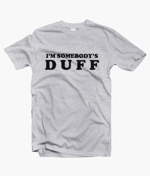 Im Somebodys Duff T Shirt sport grey