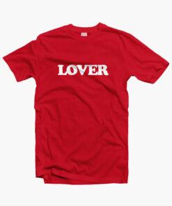 Lover T Shirt