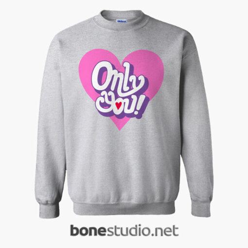 Only You Sweatshirt sport grey