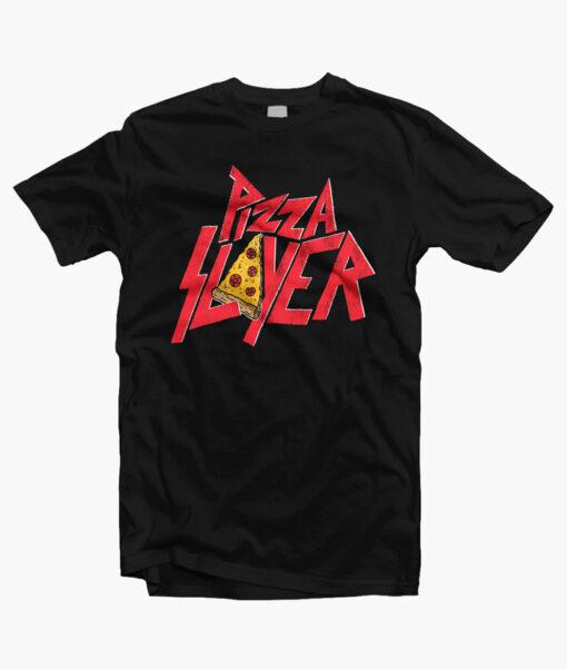 Pizza Slayer T Shirt