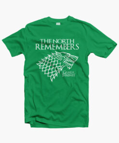 The North Remember Game Of Thrones T Shirt irish green