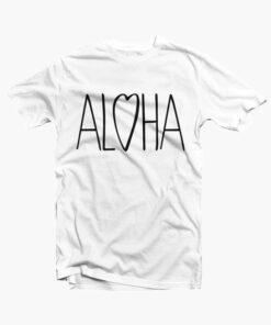 Aloha Love T Shirt