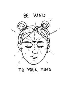 Be Kind To Your Mind T Shirt