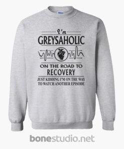 Greysaholic On The Road To Recovery Sweatshirt sport grey