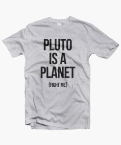 Pluto Is A Planet T Shirt sport grey
