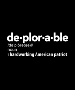 Deplorable Definition T Shirt Hardworking American Patriot