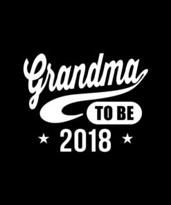 Grandma To Be 2018 T Shirt
