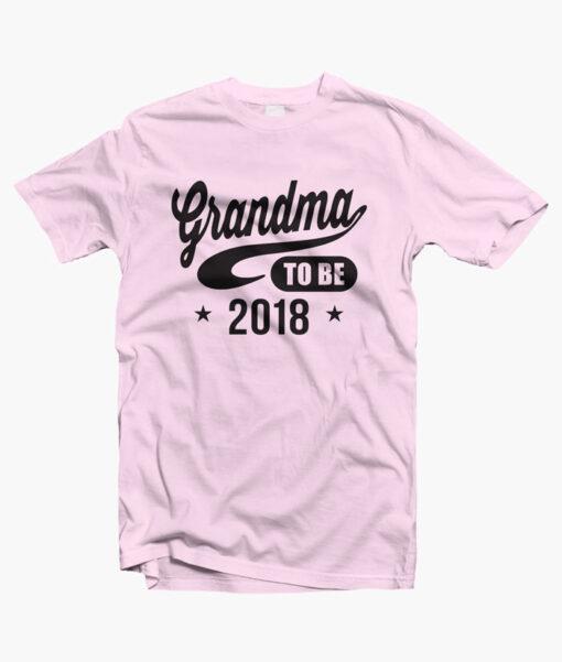Grandma To Be 2018 T Shirt pink