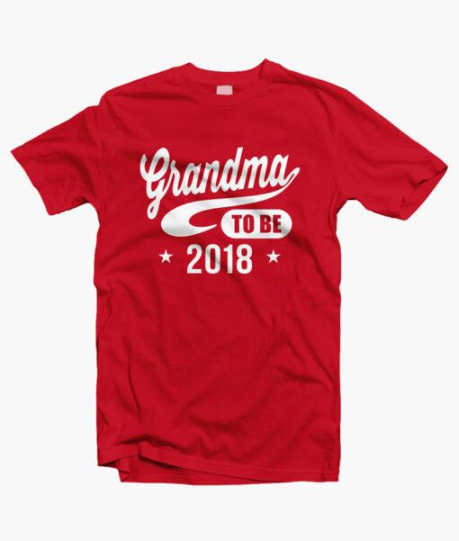 Grandma To Be 2018 T Shirt red
