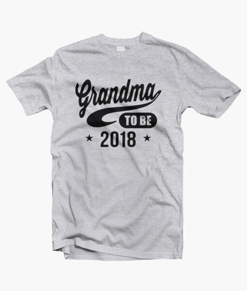 Grandma To Be 2018 T Shirt sport grey