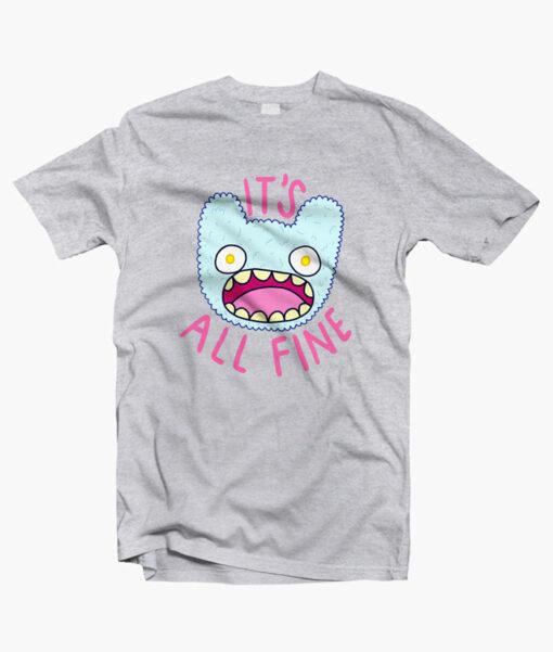 Its All Fine T Shirt sport grey