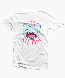 It's All Fine T Shirt Funny